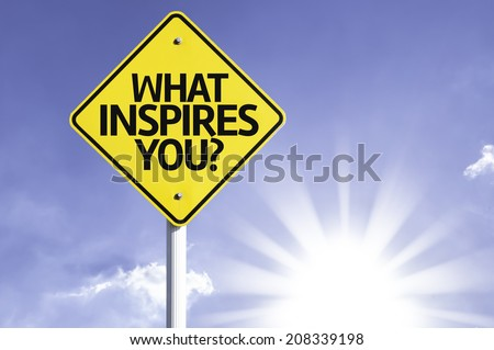 What Inspires You? road sign with sun background - stock photo