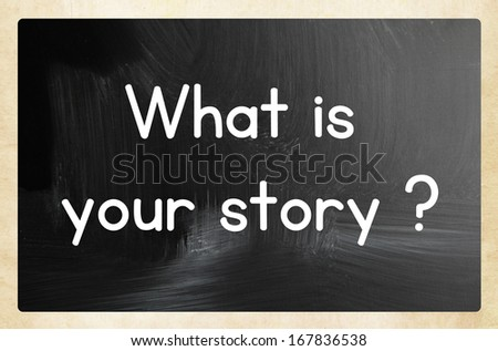 what is your story? - stock photo