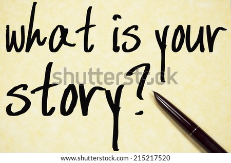 what is your story text write on paper  - stock photo