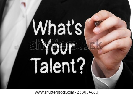 What is your talent? - stock photo