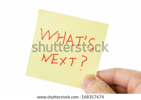 what's next?, yellow stick note isolated on white background - stock photo