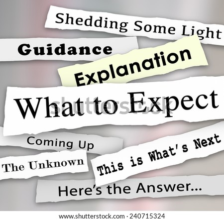 What to Expect words on newspaper headlines to shed light in the confusion and offer guidance or explanation, instructions or answers - stock photo