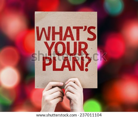 Whats Your Plan? card with colorful background with defocused lights - stock photo