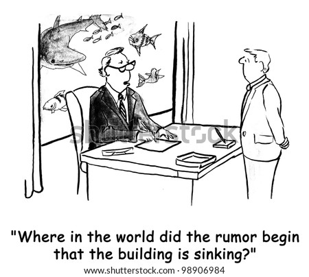where did the rumor start of sinking building begin?