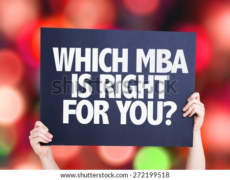 Which MBA is Right for you? card with bokeh background - stock photo