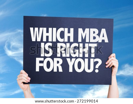 Which MBA is Right for you? card with sky background - stock photo