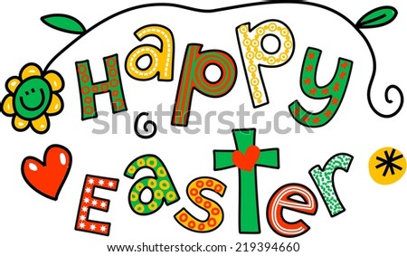 Whimsical cartoon text doodle which reads, Happy Easter ...