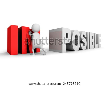 white 3d man Impossible posible concept change word. 3d render illustration - stock photo