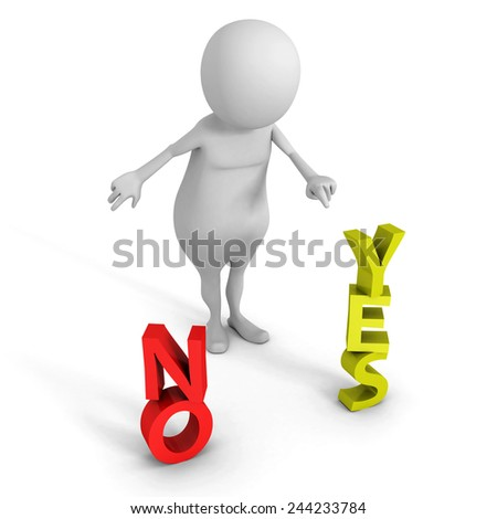"white 3d man with conceptual ""yes"" and ""no"" words. 3d render illustration - stock photo"