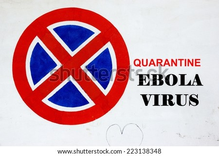 White Wall with Signpost and text QUARANTINE EBOLA VIRUS. Background and Texture for text or image - stock photo