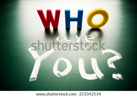 Who are you, concept words draw on blackboard. - stock photo