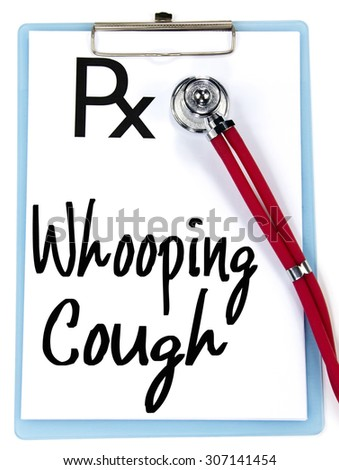whooping cough text write on prescription - stock photo