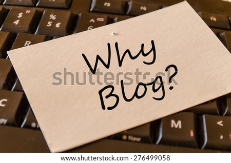 Why blog Concept on black keyboard - stock photo