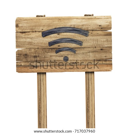 Wifi signal is made of wood on wooden sign isoleted on white background