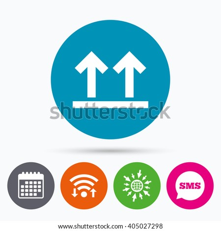 Wifi, Sms and calendar icons. This side up sign icon. Fragile package symbol. Arrows. Go to web globe. - stock photo