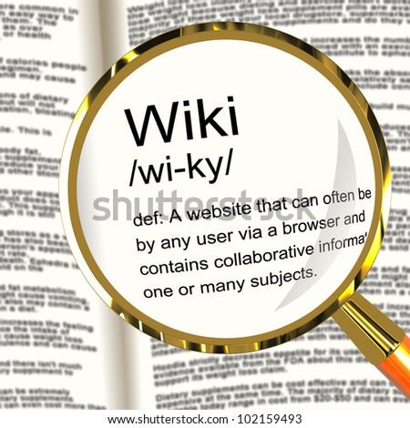 Wiki Definition Magnifier Shows Online Collaborative Community Encyclopedia