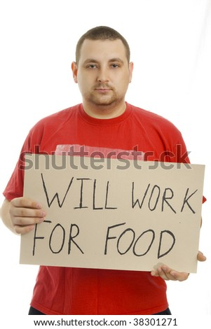 Will work for food. Isolated.