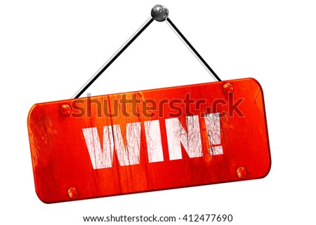 win!, 3D rendering, vintage old red sign - stock photo