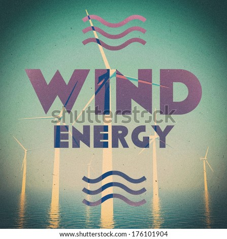Wind energy grunge, vintage poster - stock photo