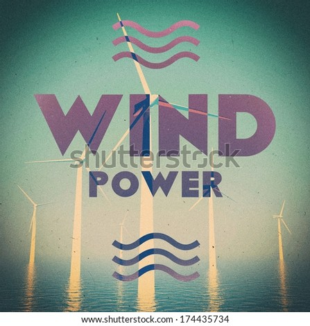 Wind farm power grunge, vintage poster - stock photo