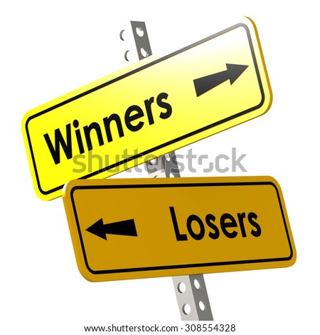 Winners and losers with yellow road sign image with hi-res rendered artwork that could be used for any graphic design. - stock photo