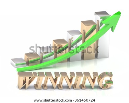 WINNING- inscription of gold letters and Graphic growth and gold arrows on white background - stock photo