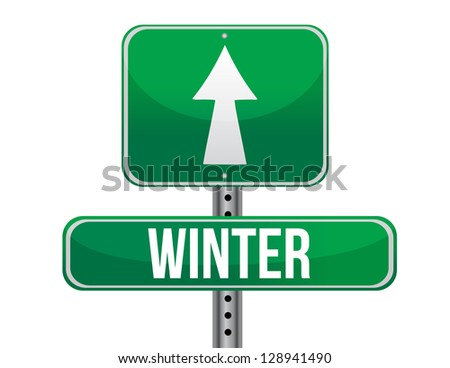 winter green traffic road sign illustration design over white