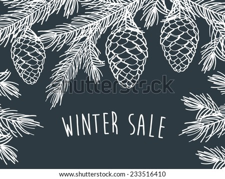 Winter sale. Winter background with pine branches with cones. Hand drawing with chalk on a blackboard. - stock photo