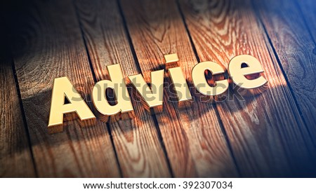 """Wisdom advice is best motivation. The word """"Advice"""" is lined with gold letters on wooden planks. 3D illustration graphics - stock photo"""