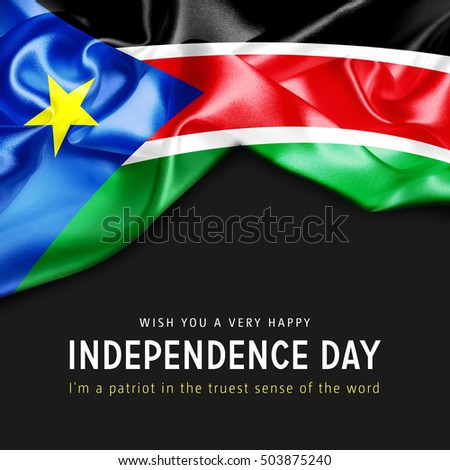 With you a Very Happy South Sudan Independence Day. I'm a Patriot in the truest sense of the word