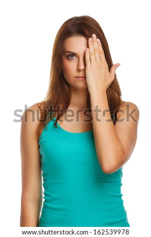 woman brunette girl covered her face half a hand isolated on white background