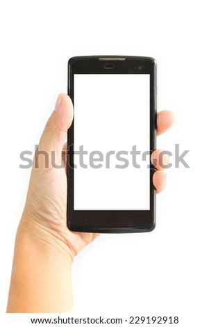 Woman hand holding the phone tablet touch computer.Empty white display.