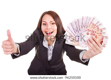 Woman with  money Russian rouble. Isolated. - stock photo