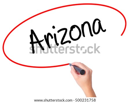 Women Hand writing  Arizona  with black marker on visual screen. Isolated on white. Business, technology, internet concept. Stock Photo