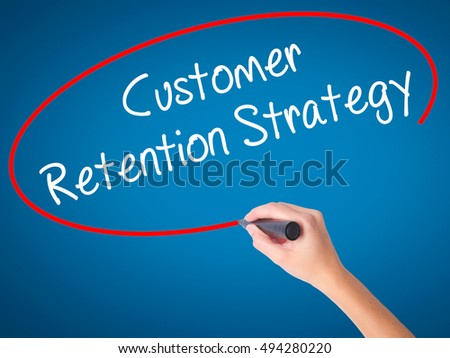 customer retention strategies used by internet What customer retention strategies will be used managing the customer lifecycle: customer retention and development 259 vodafone regards her as a lost customer because the contract was not renewed they would be wrong.