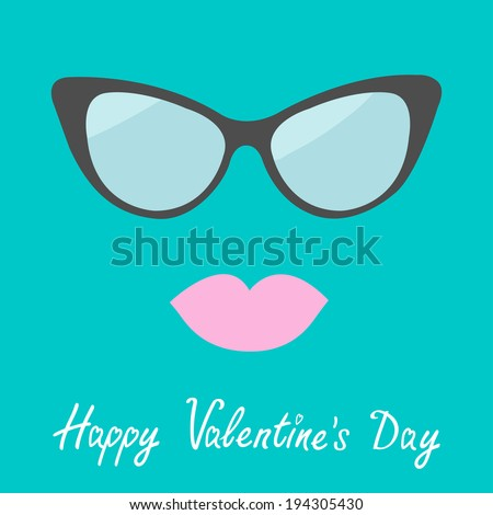 Women's glasses and lips. Flat design. Happy Valentines Day card. Rasterized copy