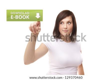 Women touching download e-book on white background - stock photo