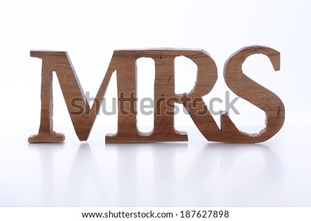 wood sign of missis (Mrs) - stock photo