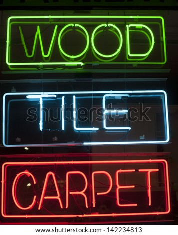 Wood,tile and carpet neon sign