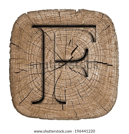 Wooden alphabet block,  letter F. font Carved in wood, showing growth rings