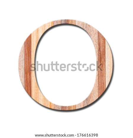 Wooden alphabet letter with drop shadow on white background, O