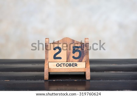 Wooden cube calendar for 25th October