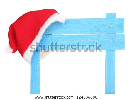 Wooden road sign with Santa hat isolaed on white