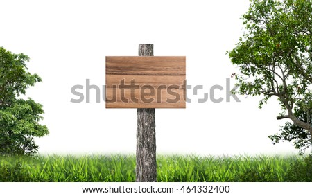 Wooden sign board in green meadow and tree with white background.