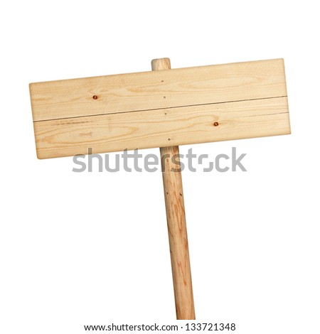 Wooden sign isolated on white. - stock photo