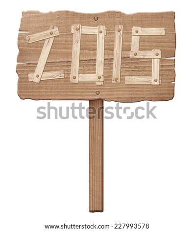 Wooden sign showing the direction of movement to new year 2015 - stock photo