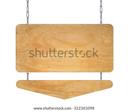 Wooden signboard on the chains isolated on white background