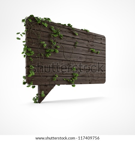 Wooden speech bubble with ivy and green leafs isolated