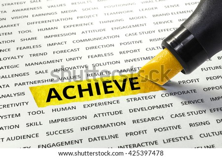Word Achieve highlighted with marker on paper of other related words.business success concept. - stock photo