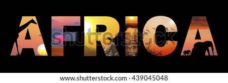 Word AFRICA. Beautiful nature landscapes with colorful magic sunsets and exotic African animals. Travel and vacation. Africa wildlife and nature concept. Banner. Black background